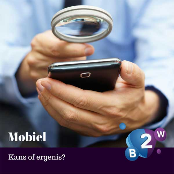 Mobiele websites, kans of ergenis | Biz2Web
